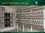 lithium ion battery storage
