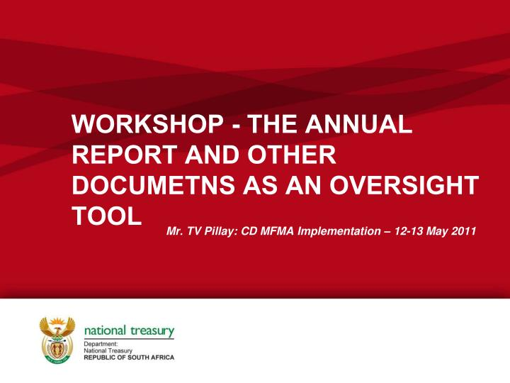 workshop the annual report and other documetns as an oversight tool n.