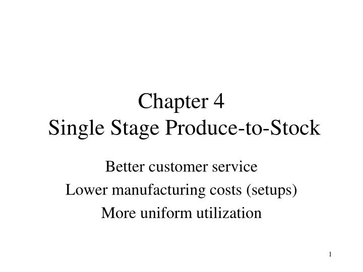 chapter 4 single stage produce to stock n.