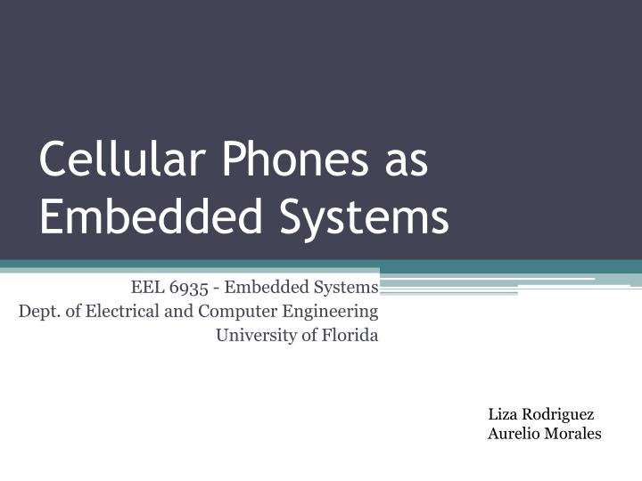 cellular phones as embedded systems n.