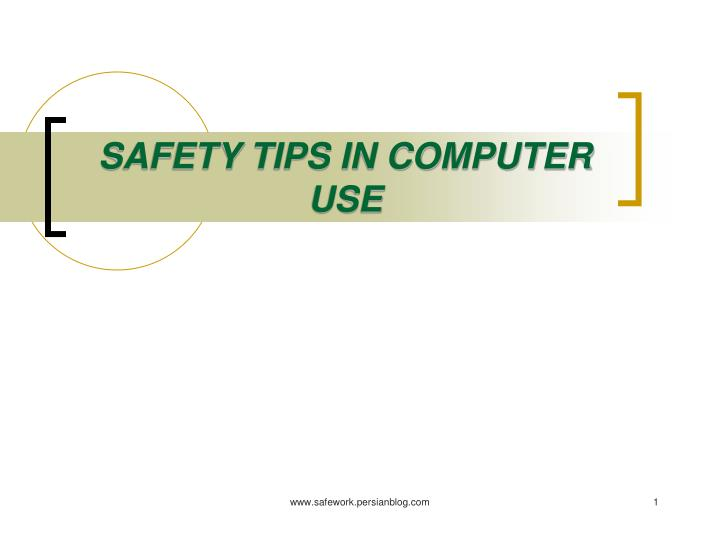 safety tips in computer use n.