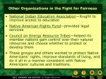 other organizations in the fight for fairness