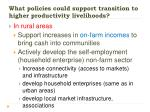 what policies could support transition to higher productivity livelihoods
