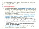 what policies would support the transition to higher productivity livelihoods