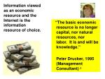 information viewed as an economic resource and the internet is the information resource of choice
