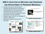 aim 2 selection of methods and strategies and development of program materials