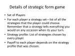 details of strategic form game