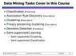 data mining tasks cover in this course