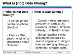 what is not data mining