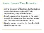 suction canister waste reduction