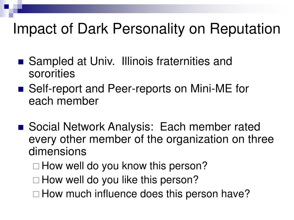 Impact of Dark Personality on Reputation