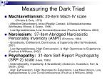 measuring the dark triad