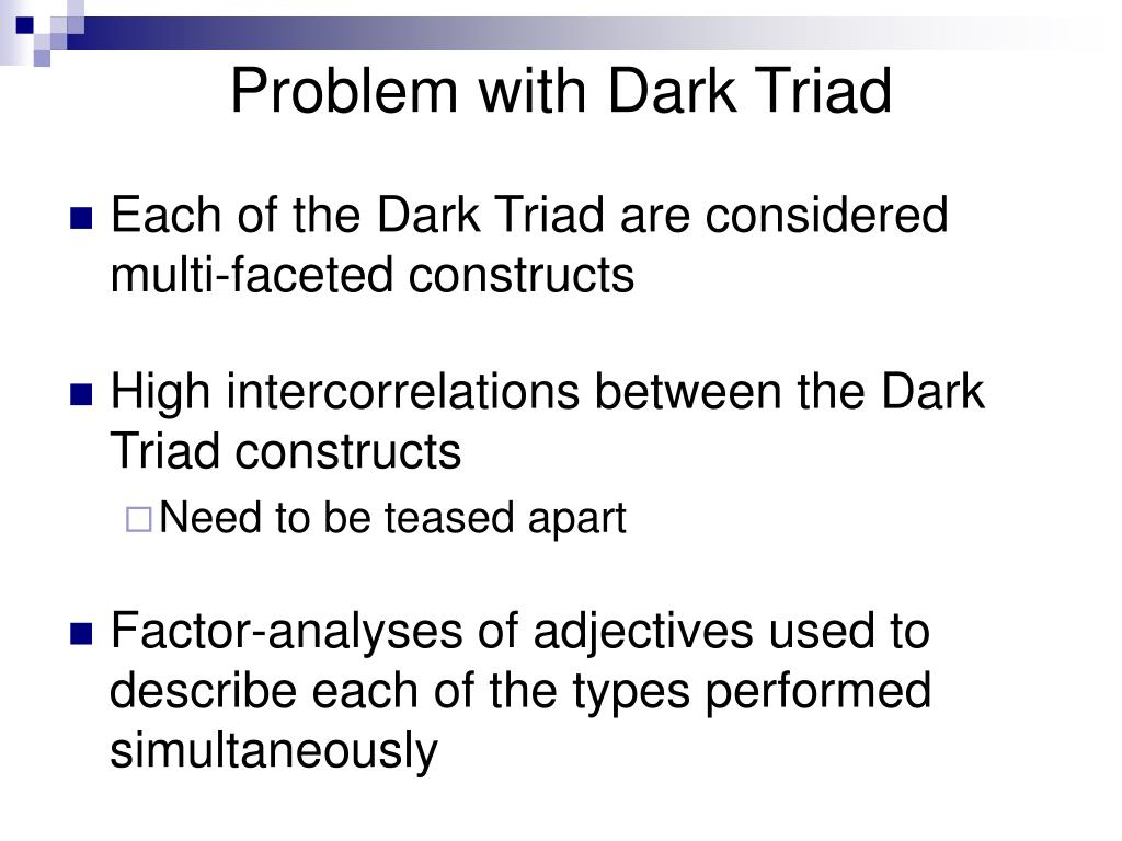 Problem with Dark Triad