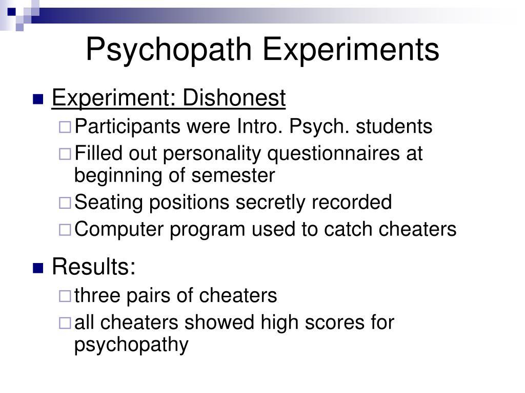Psychopath Experiments