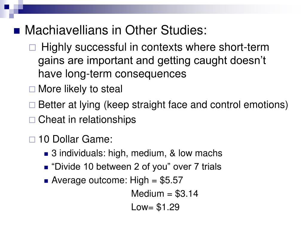 Machiavellians in Other Studies: