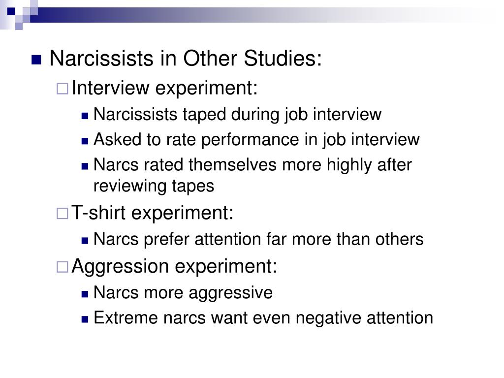 Narcissists in Other Studies: