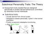subclinical personality traits the theory