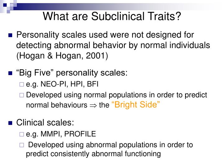 What are subclinical traits