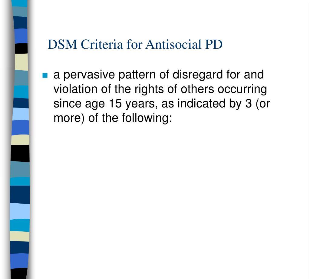 DSM Criteria for Antisocial PD