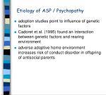 etiology of asp psychopathy