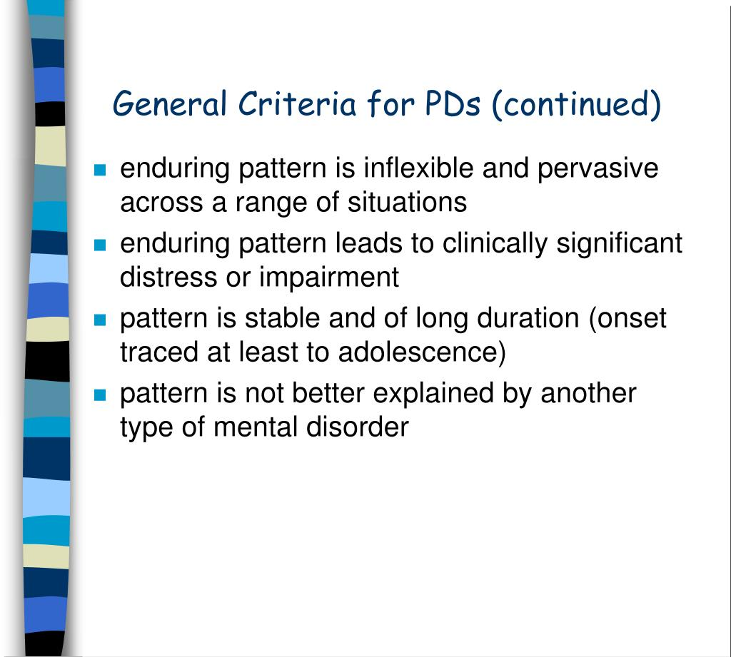 General Criteria for PDs (continued)