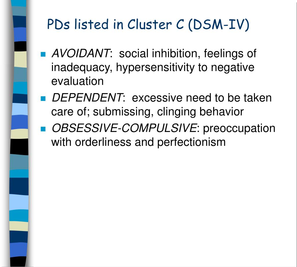 PDs listed in Cluster C (DSM-IV)