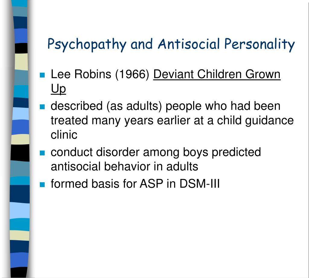 Psychopathy and Antisocial Personality