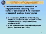 models of oligopolies