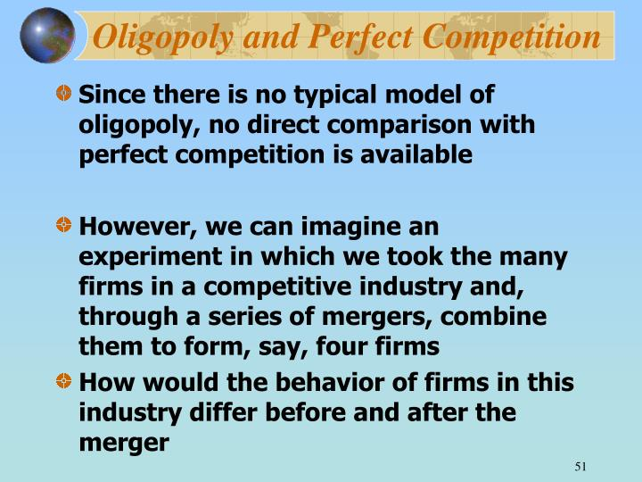 Oligopoly and Perfect Competition