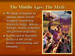 the middle ages the myth