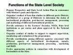 functions of the state level society