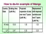 how to do an example of mango
