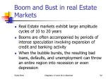 boom and bust in real estate markets