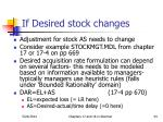 if desired stock changes