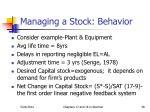 managing a stock behavior