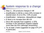 system response to a change