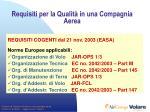 requisiti per la qualit in una compagnia aerea5