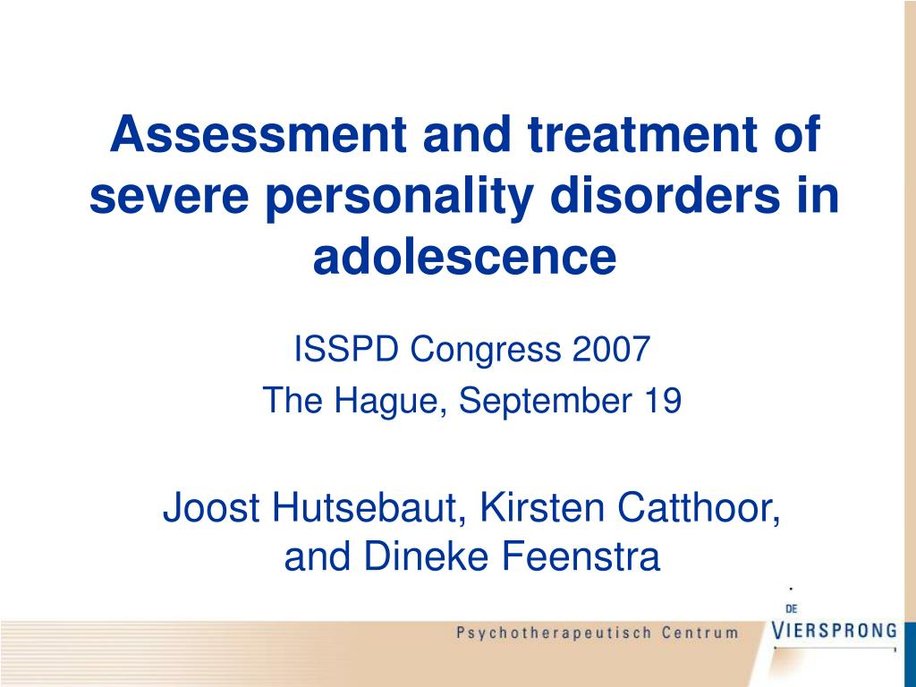 assessment and treatment of severe personality disorders in adolescence l.