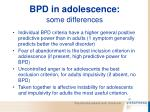 bpd in adolescence some differences
