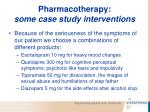 pharmacotherapy some case study interventions