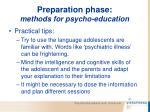 preparation phase methods for psycho education62