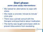 start phase some case study interventions104