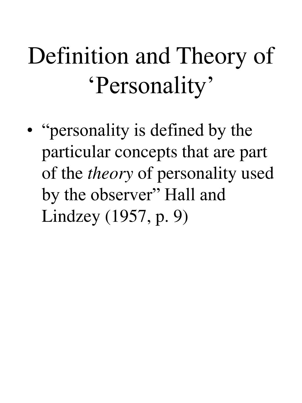 Definition and Theory of 'Personality'
