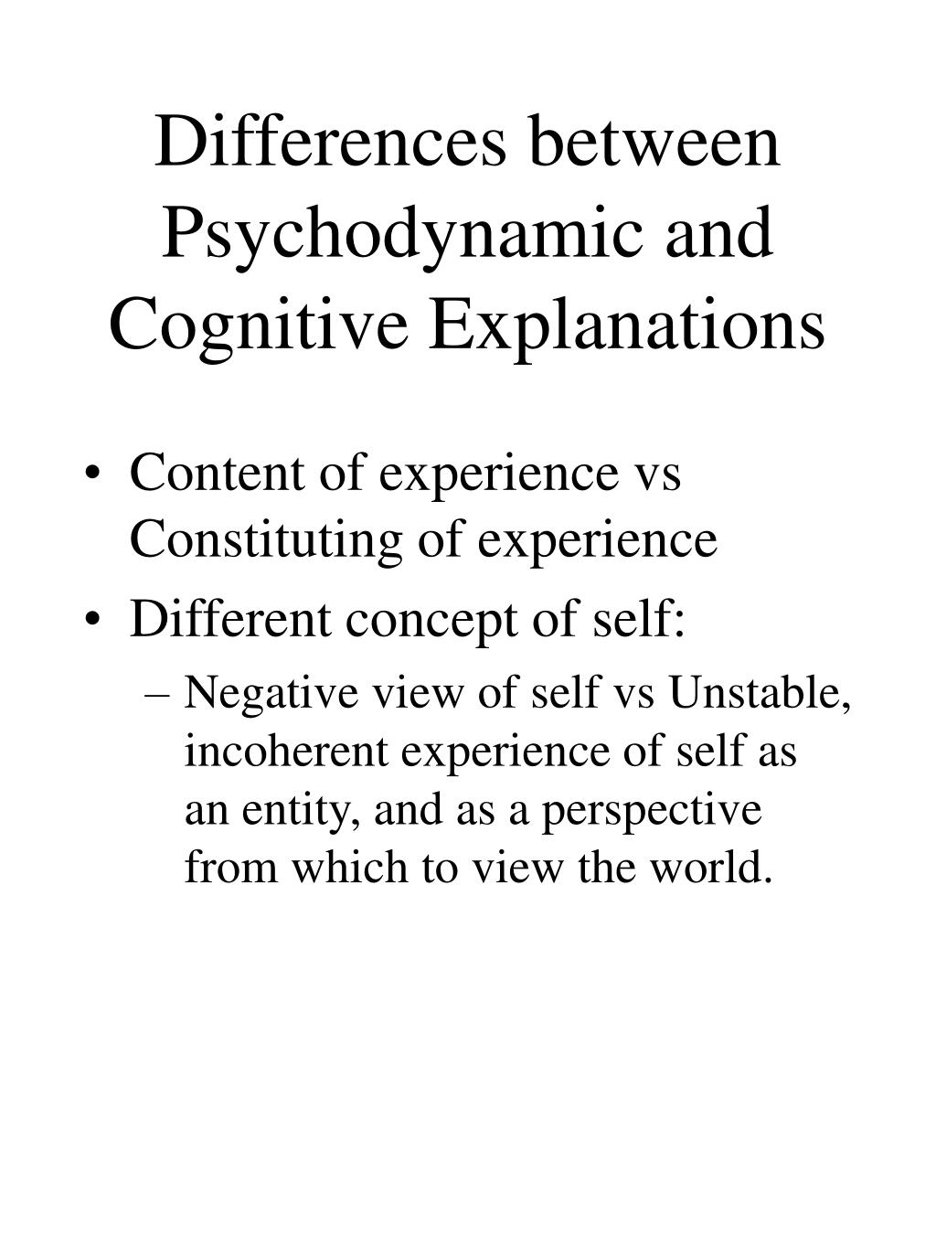 Differences between Psychodynamic and Cognitive Explanations