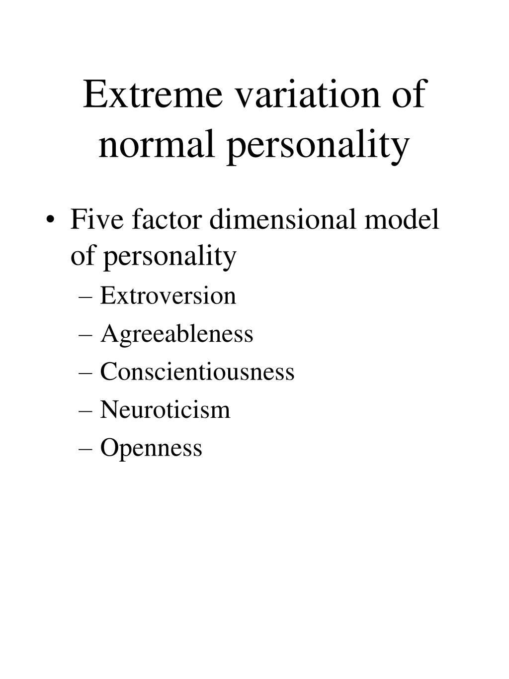Extreme variation of normal personality