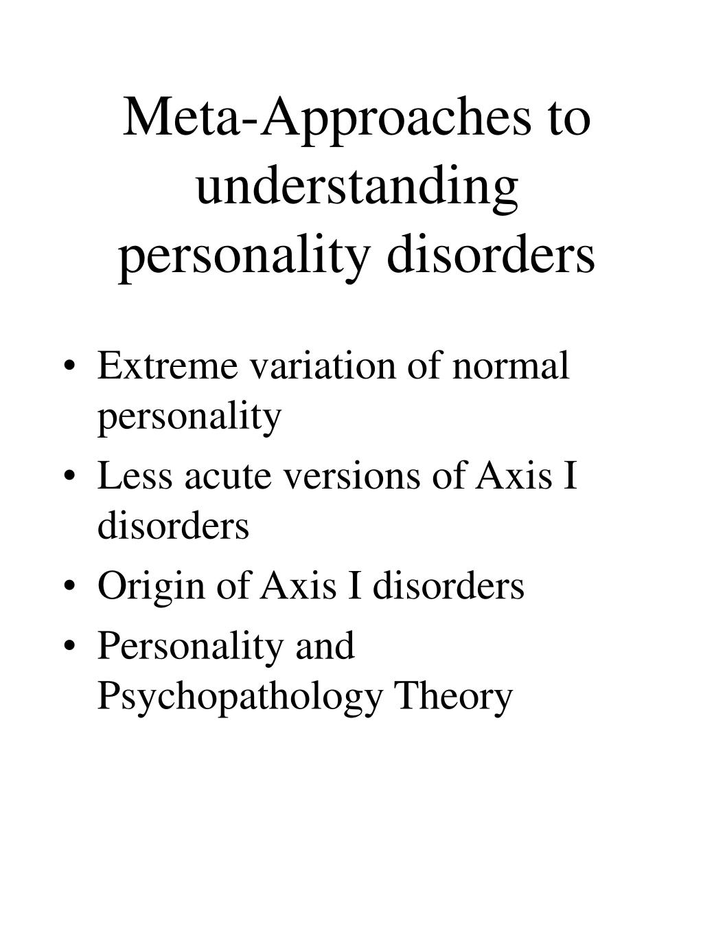 Meta-Approaches to understanding personality disorders