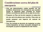 consideraciones acerca del plan de emergencia
