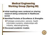medical engineering working group spring 09