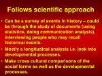 follows scientific approach