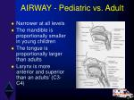 airway pediatric vs adult